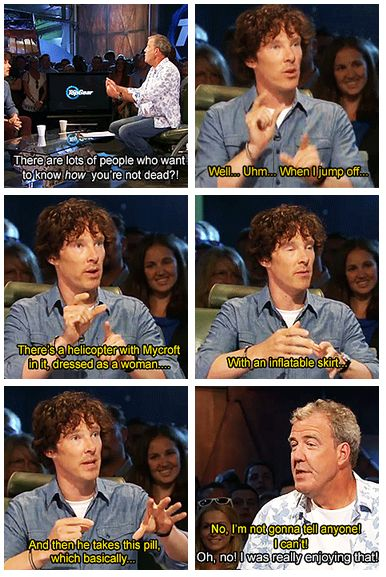 Ben on Top Gear, revealing spoilers on how Sherlock survived the fall. It's all so clear now… O.o