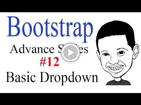 Advance Bootstrap Tutorial With PHP #12: Bootstrap Dropdown Menu Creation