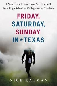 Friday-Saturday-Sunday-in-Texas-A-Year-in-the-Life-of-Lone-Star-Football