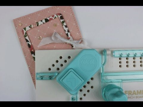 We R Memory Keepers Frame Punch Board - YouTube