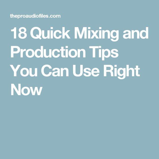 18 Quick Mixing and Production Tips You Can Use Right Now  18 dicas de mixagem, edição de som e produção musical para utilizar em suas gravações, em qualquer DAW.