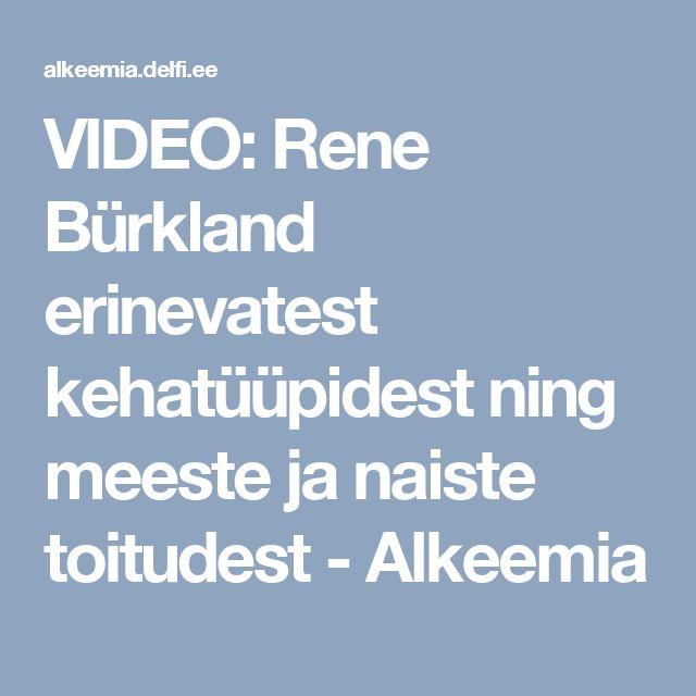 VIDEO: Rene Bürkland erinevatest kehatüüpidest ning meeste ja naiste toitudest  - Alkeemia