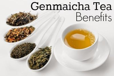Genmaicha Tea Benefits ~ Healthy Tea 101