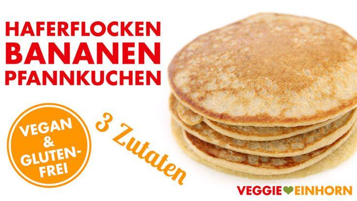 Leckere HAFERFLOCKEN-BANANEN-PFANNKUCHEN zum Frühstück | Vegane glutenfreie Pancakes | Einfaches Rezept mit nur drei Zutaten | Rezept mit VIDEO
