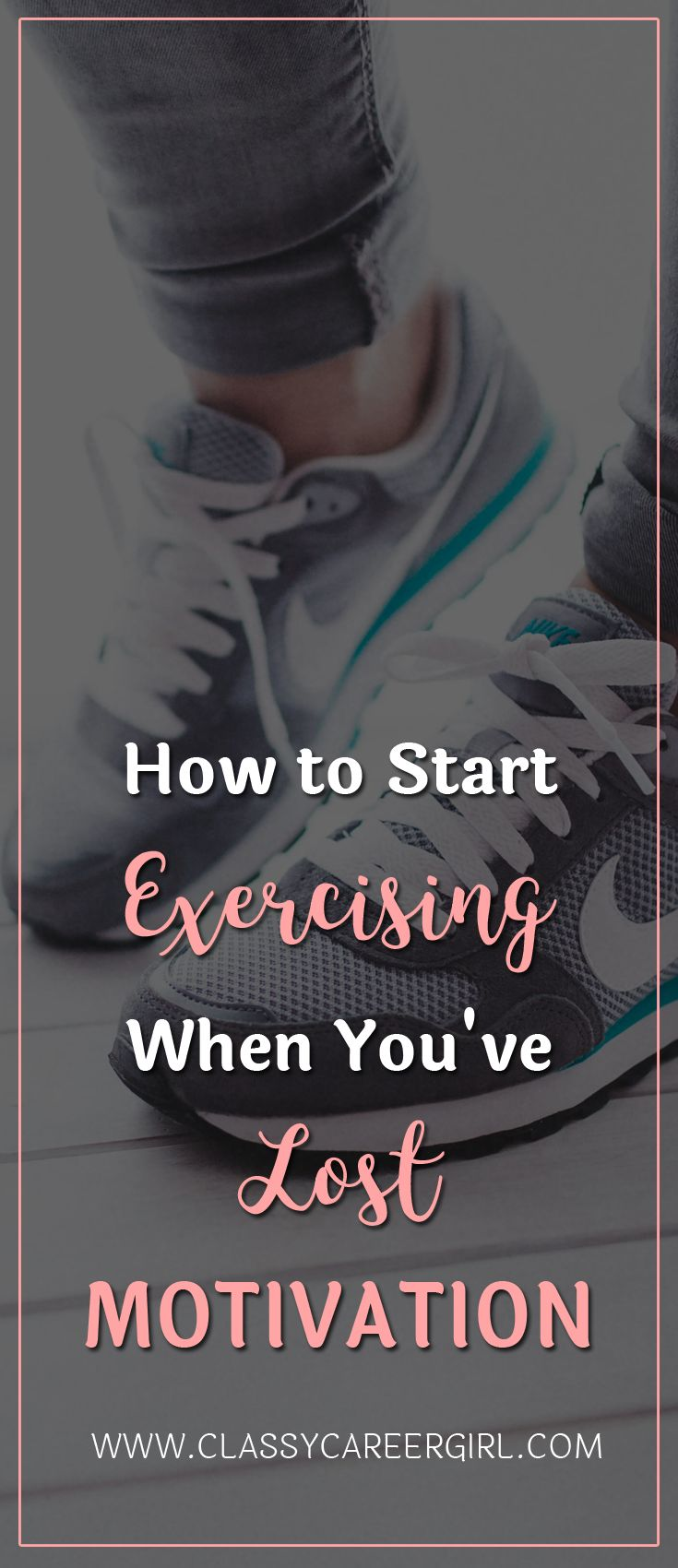 How to Start Exercising When You've Lost Motivation  Have you slacked off on your exercise routine? Maintaining your motivation is a very important task when are developing a healthy lifestyle.  Creating a solid routine is imperative to maintaining your discipline and sparking your motivation.  Read More: http://www.classycareergirl.com/2016/08/5-tips-restart-exercise-routine/