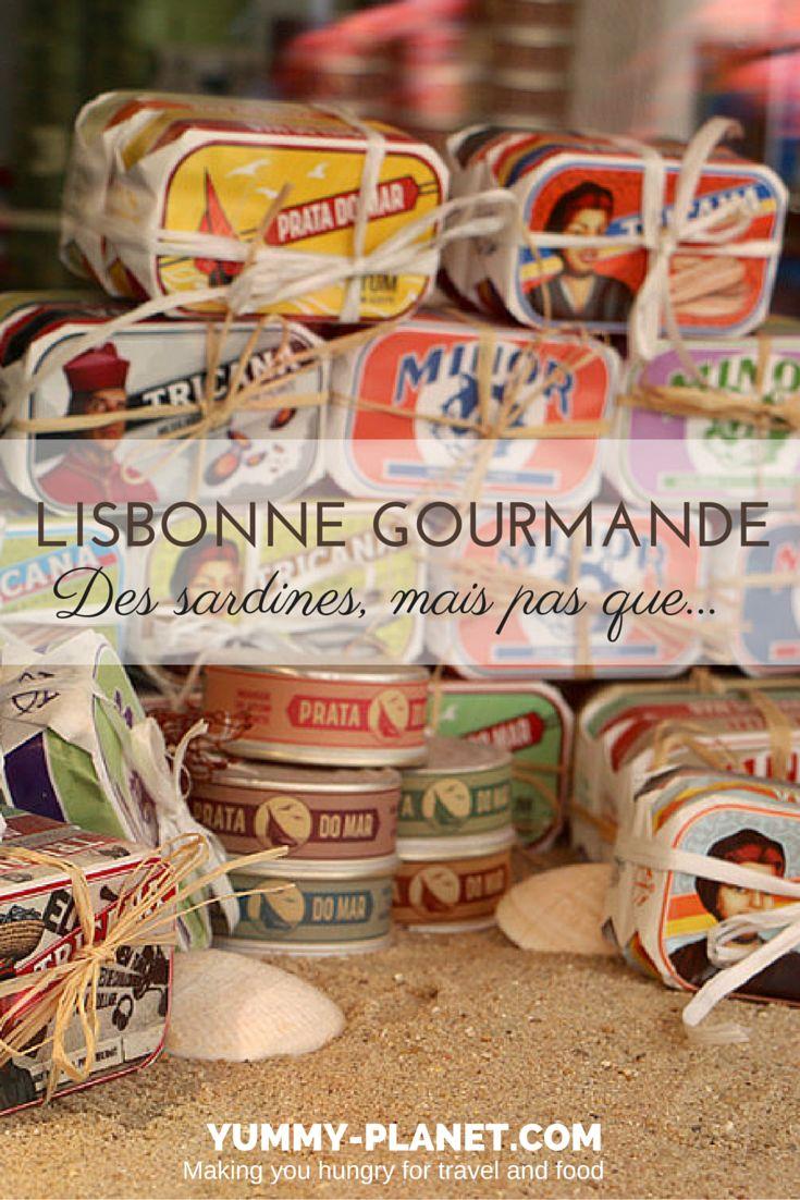 A Lisbonne, on mange des sardines mais aussi beaucoup d'autres très bonnes choses !