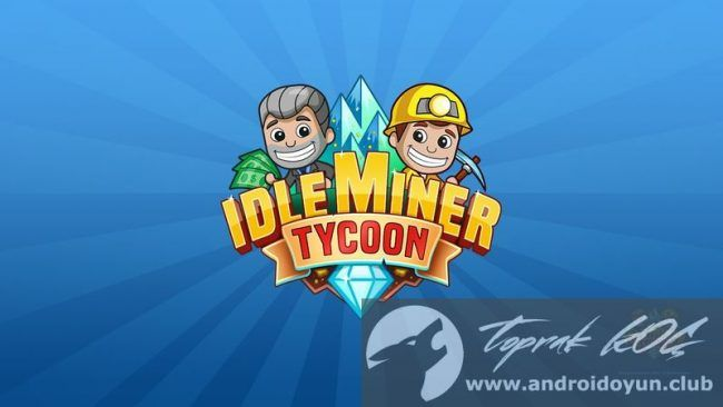 Idle Miner Tycoon v1.31.2 MOD APK – MONEY GAMES | Hile ...