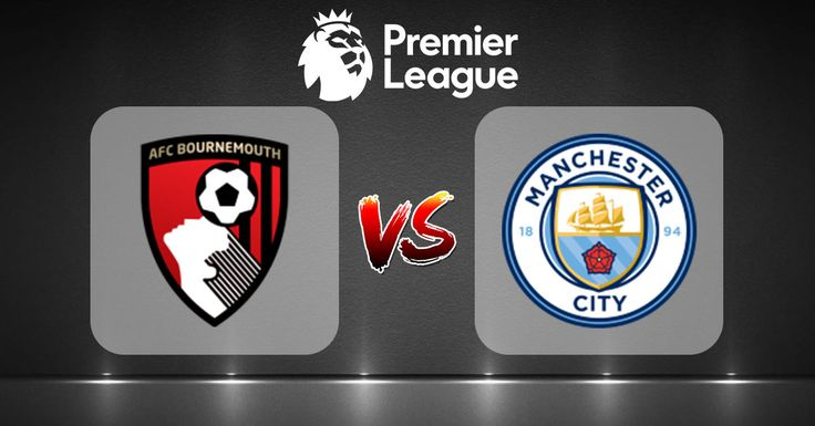 watch live tv online free streaming   Premier League   Bournemouth Vs.Manchester City   live stream   26-08-2017