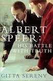 Albert Speer - His battle with Truth. Gitta Sereny