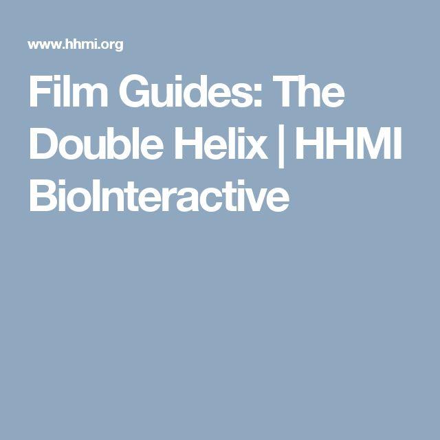 Film Guides: The Double Helix | HHMI BioInteractive