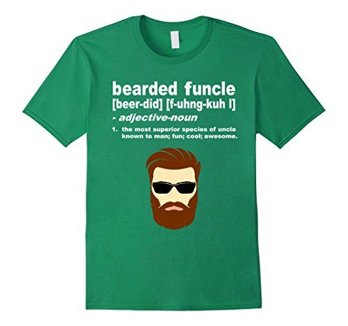Mens Bearded Funcle Shirt Funny Uncle Definition T-Shirt.  Fun Uncle Gift Tee. This bearded funcle is the most superior species of uncles. Awesome cool bearded funcle tee for your cool uncle relatives. Featuring a designed image of a bearded uncle with cool sunglasses and funny bearded funcle definition.  Great gift for a fun uncle for Christmas, Birthday, Thanksgiving, Fall, Easter, Celebrations. Gift from a niece or nephew, for your uncle or step-uncle.