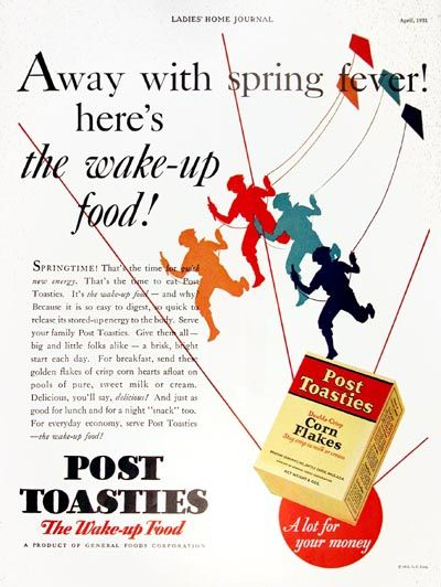 1931 Post Toasties Cereal original vintage advertisement. Away with spring fever. Here's the wake up food. Springtime. That's the time for quick new energy. That's the time to eat Post Toasties. It's the wake up food.