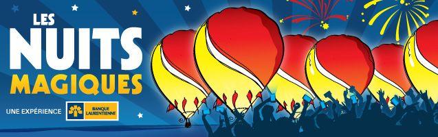 Saint Jean sur Richelieu Les Nuits Magiques - une expérience BL + de partage = + d'expérience  Par la présentation du spectacle Les Nuits Magiques, les 11, 12, 14 et 15 août à 20h45, le festival invite les visiteurs à vivre l'Expérience Banque Laurentienne, une première dans l'univers des montgolfières. Un hommage au rêve de l'Homme de voler  Ce happening familial et grandiose, imaginé par Paul Thouin, portera sur la thématique du rêve de l'Homme de voler et sera offert en mode interactif.