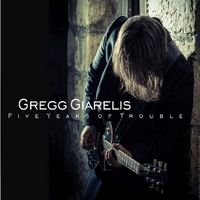 Gregg Giarelis, five years of trouble