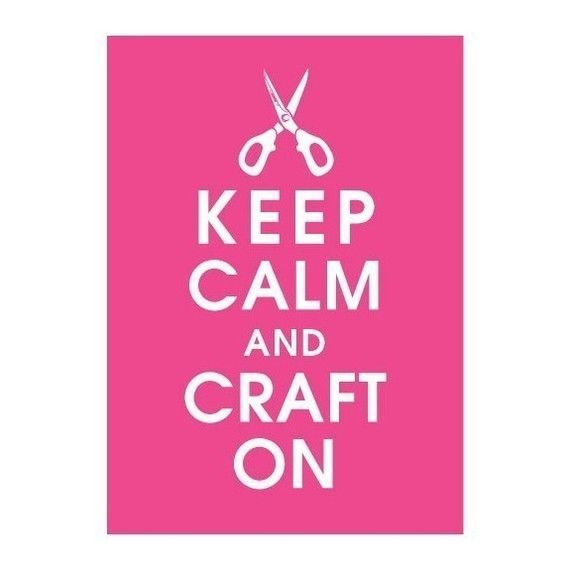 Keep Calm and Craft On 5x7 PrintHot Pink by KeepCalmShop on Etsy, $8.00