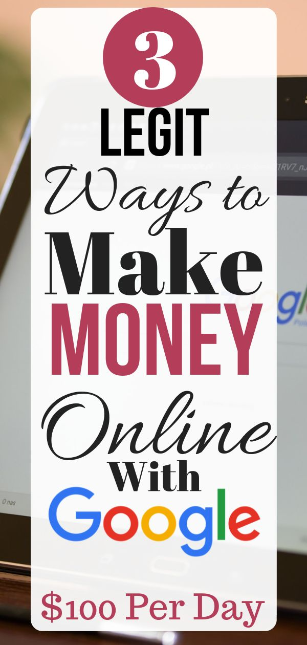 3 Legit Ways to Make Money Online With Google  – Jessica Gentry