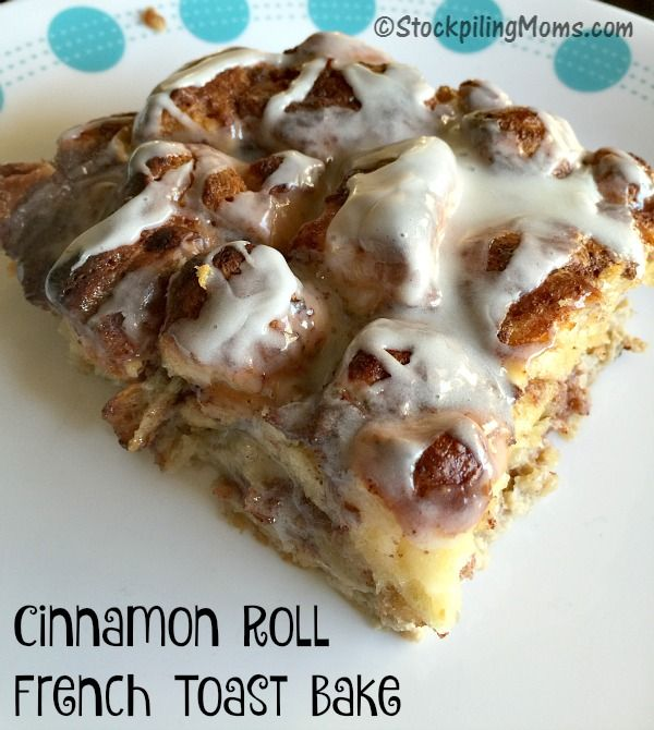 Best 25+ Cinnamon french toast bake ideas on Pinterest | French ...