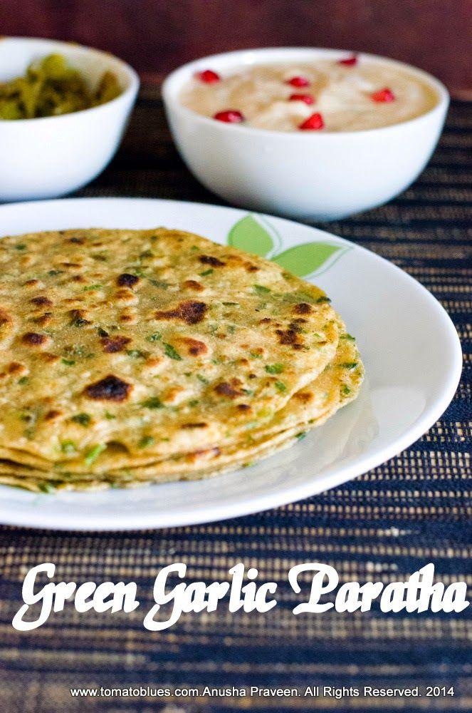 Tomato Blues|Vegetarian Recipes From The Heart & Hearth Of A Tiny Indian Kitchen: Green Garlic Paratha Recipe| Easy Flatbread Recipes