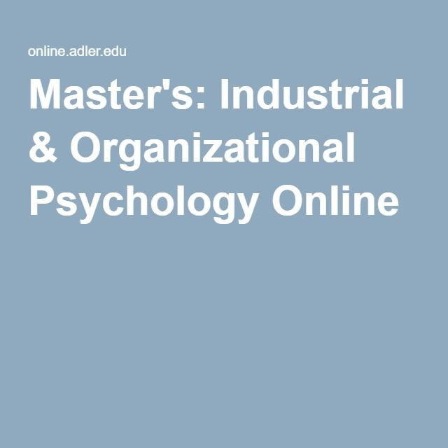 master thesis organizational psychology Master of science in psychology - option in industrial and organizational psychology this is a 36-unit program prerequisites 1 a bachelor's degree with a major.