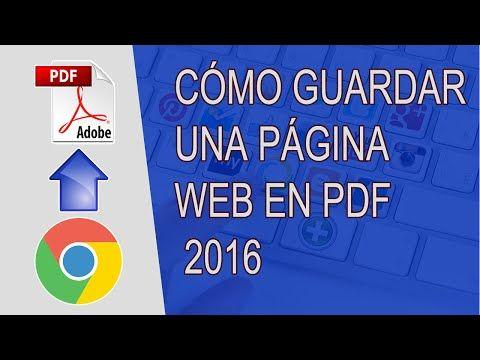 Cómo Guardar una Página Web en PDF 2016 - YouTube