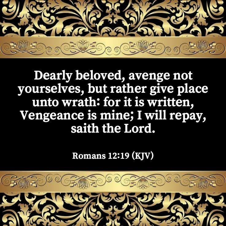 Romans 12:19 (KJV)   Uplifting scripture, Kindness scripture, Kjv