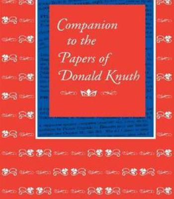 Companion To The Papers Of Donald Knuth PDF