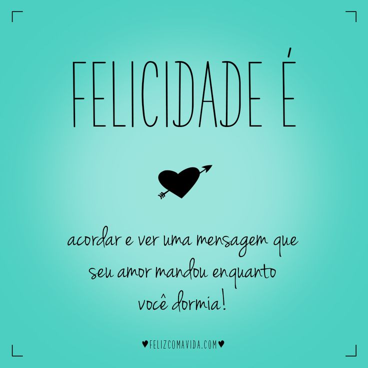 Excepcional 40 best FELICIDADE é images on Pinterest | Being happy  KA59