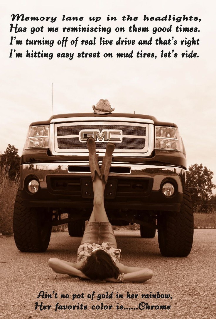 Truck Quotes 10 Best Me And My Truck Images On Pinterest  Senior Photography