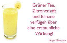 Für ewig schlank: Grüner Tee, Zitronensaft und Banane verfügen über eine erstaunliche Wirkung!