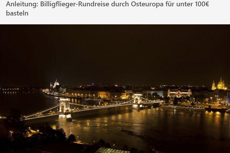 Anleitung: Billigflieger-Rundreise durch Osteuropa für unter 100€ basteln » Travel-Dealz.de