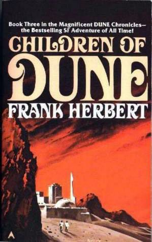 Children of Dune ~ Frank Herbert