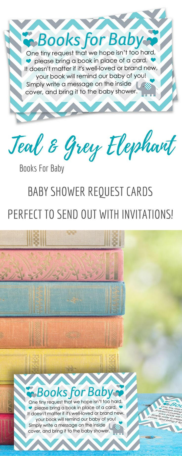 Books for Baby Request Cards - for Up to 20 Guests.TheseTeal Blueand Gray Elephant ThemedBaby Books Request Cards are perfect tosend with invitationsfor yourBoyBaby Shower. #itsaboy #elephantbabyshower #babyshower #boybabyshower #booksforbaby