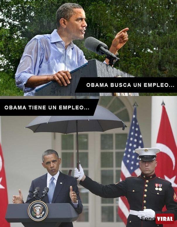 Obama busca un empleo, Obama tiene un Empleo..
