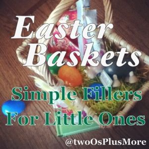 Simple Easter Basket Fillers for Little Ones: Ideas for eco-friendly, handmade, DIY, and more! #children #toddlers