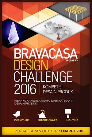 #Bravacasa #DesignChallenge #Kompetisi #DesainProduk Bravacasa Design Challenge 2016 Kompetisi Desain Produk  DEADLINE: 31 Maret 2016  http://infosayembara.com/info-lomba.php?judul=bravacasa-design-challenge-2016-kompetisi-desain-produk