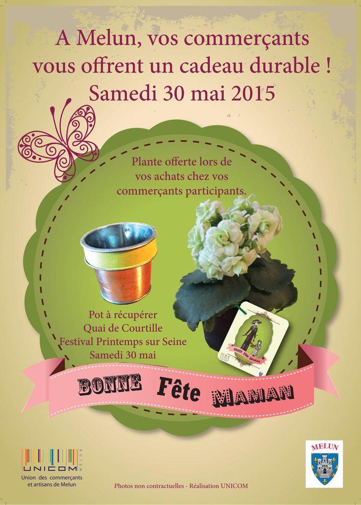 Fête des mères : les commerçants de Melun Unicom participants offrent un cadeau durable le samedi 30 mai http://www.unicomelun.com/