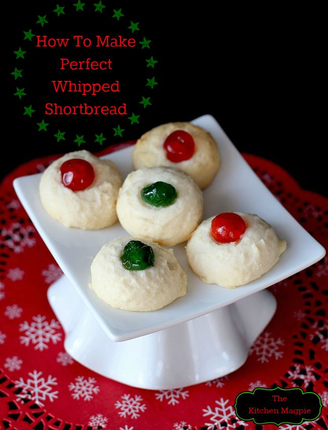 How to make the best, buttery, delicious Whipped Shortbread! From @kitchenmagpie #christmas #recipe