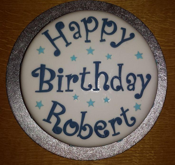 Roberts Birthday Cake