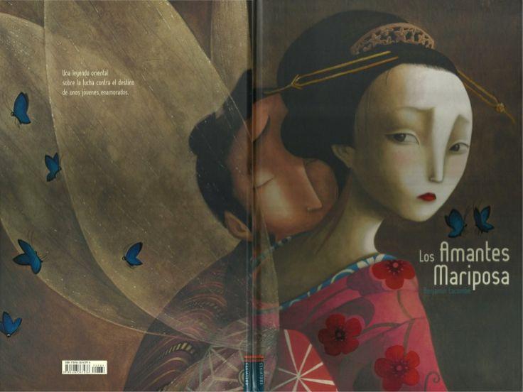 Benjamin Lacombe Una leyenda oriental sobre la lucha contra el destino de unos jóvenes enamorados.