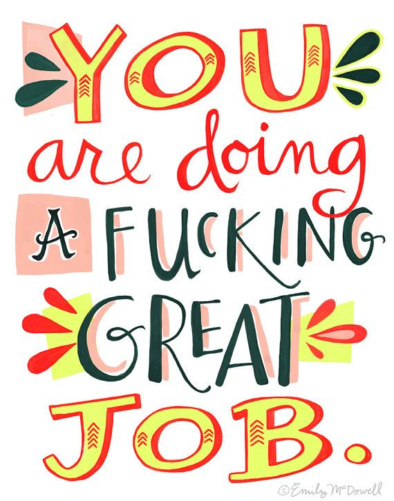 We all need to hear this a lot more often. Emily McDowell print.