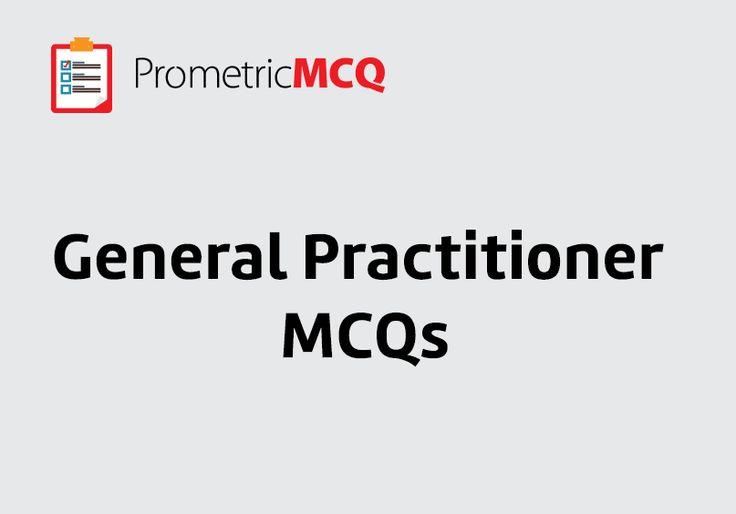 General Practitioner MCQs, – Prometric Exam