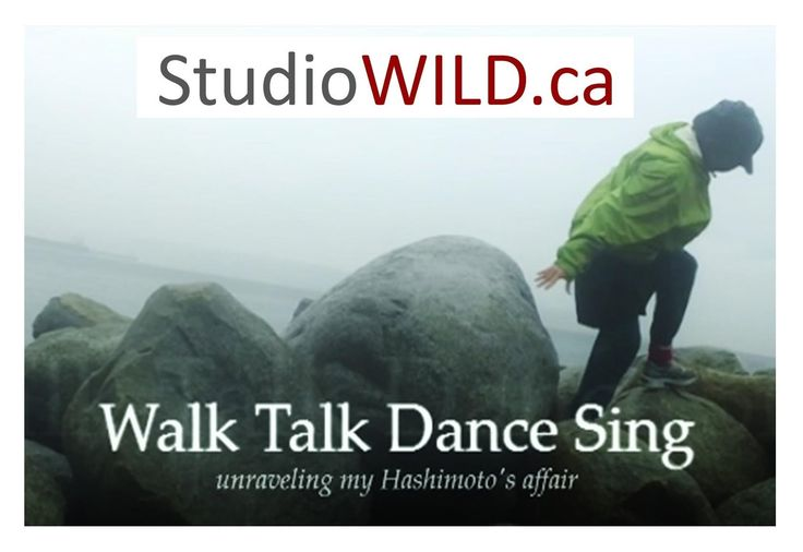 """WALK TALK DANCE SING"".  The Hashimoto's film on a mission! The raw and honest real life stories of people dealing with Hashimoto's. 5 stars"