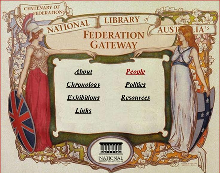 Federation gateway http://pandora.nla.gov.au/pan/131193/20111216-1107/www.nla.gov.au/guides/federation/index.html