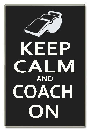 Hey, I found this really awesome Etsy listing at http://www.etsy.com/listing/165219394/keep-calm-and-coach-on-sport-gift-16-x
