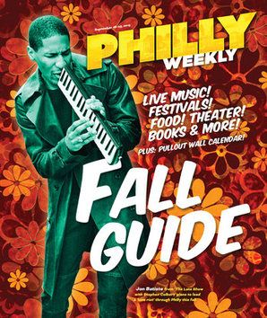 Philly Weekly's Fall Guide 2015 | Cover Story | Arts and Culture | Philly Weekly