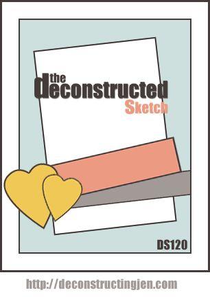 Deconstructed Sketch 120 - deconstructing jen | handmade cards, sketches and tutorials