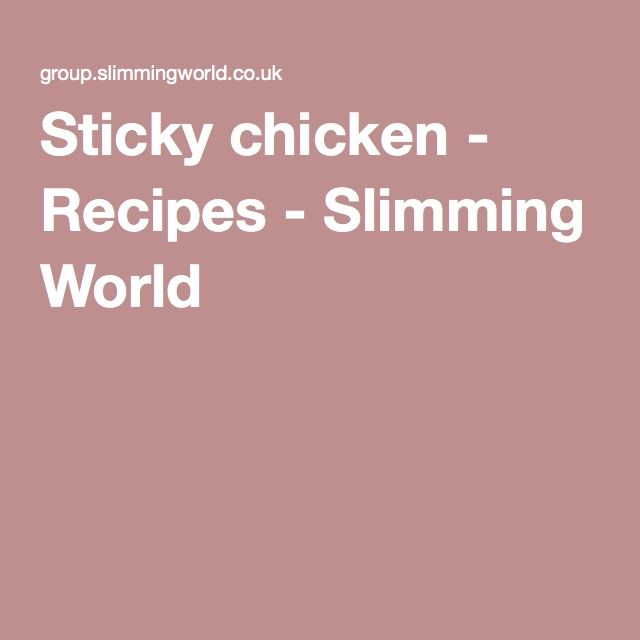 Sticky chicken - Recipes - Slimming World
