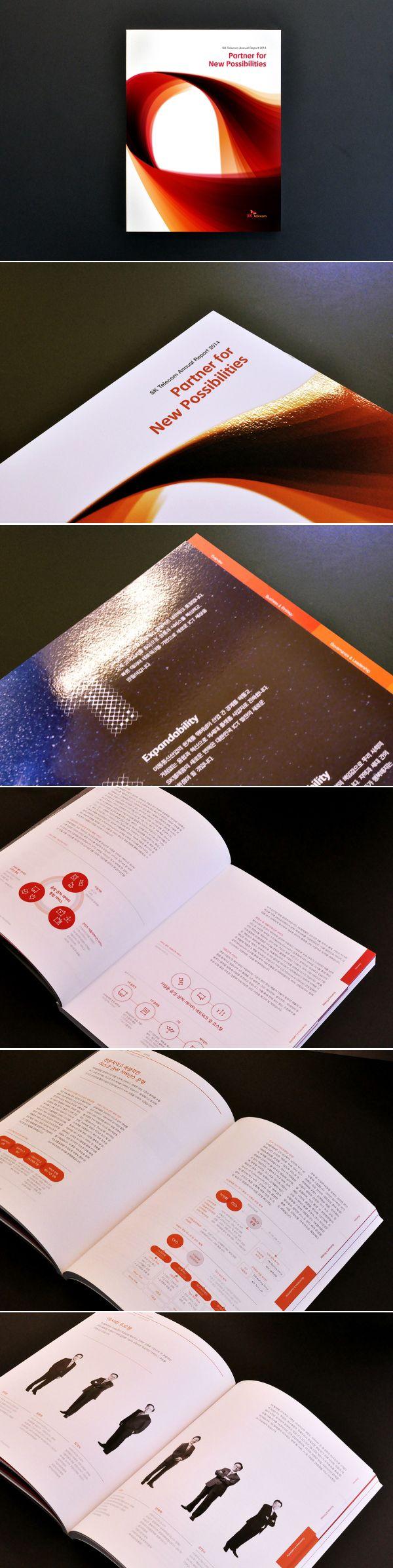 SK Telecom Annual Report 2014 - Partner for New Possibilities client : SK텔레콤(SK Telecom) design : 비스타디아(vistadia) contents : 레딧(redit), 한국생산성본부(kcp) launch : 2015 ARC Award Silver 수상