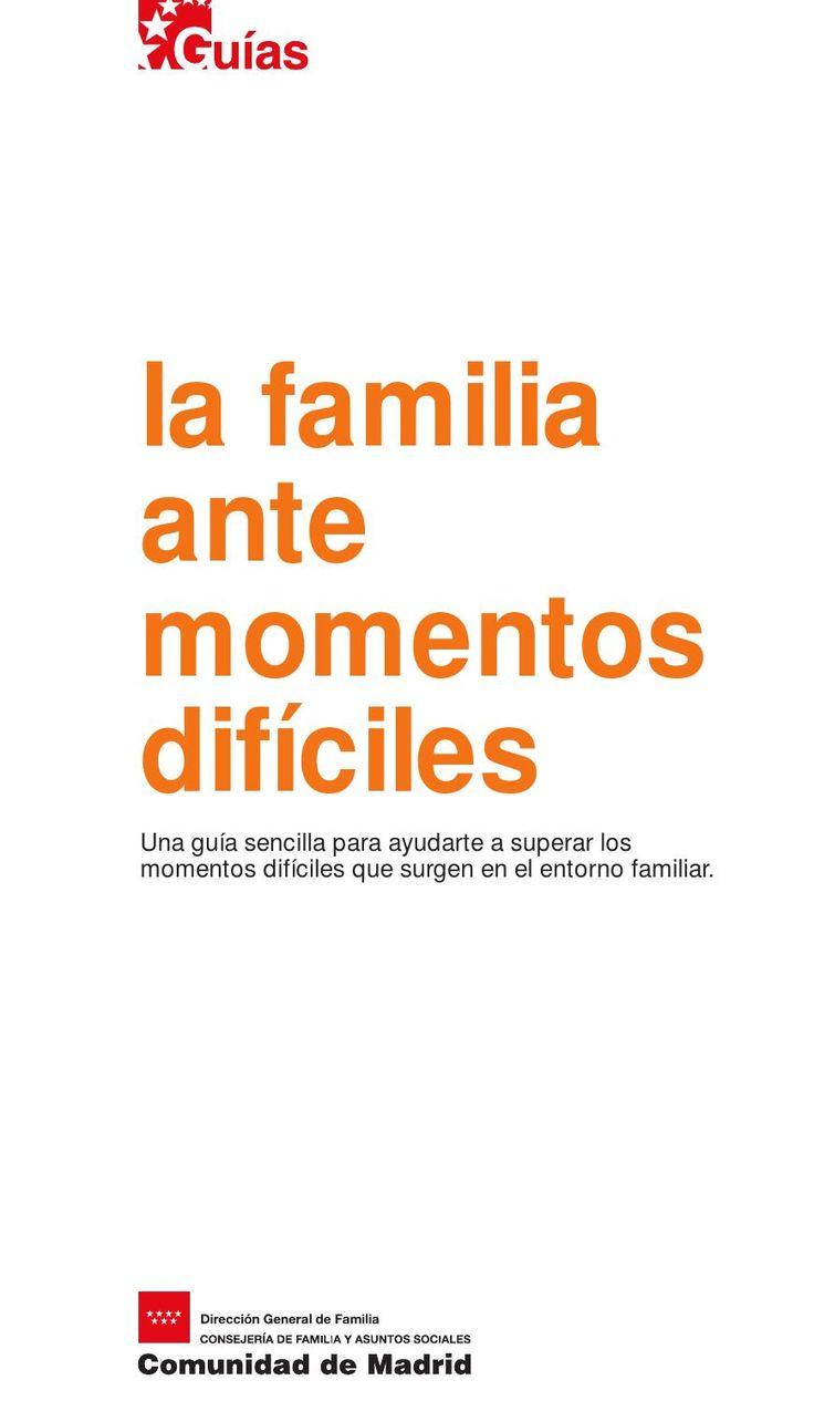 La familia ante momentos dificiles  Guía práctica Colegio