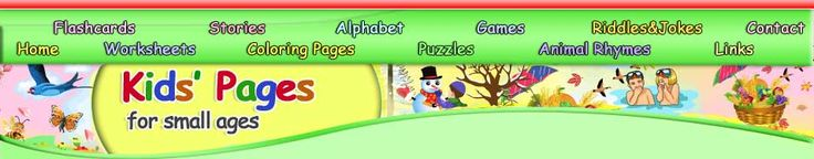 Kids Pages - Free Flashcards, Stories, puzzles, coloring pages, alphabet pages, games, animal rhymes, riddles and jokes, and More!!